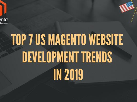 US-Magento-Website-Development-Trends-2019