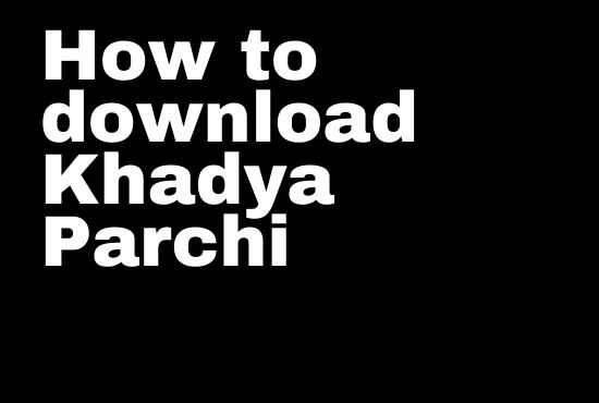 How to download Khadya Parchi